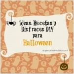 ideas, recetas y disfraces halloween diy