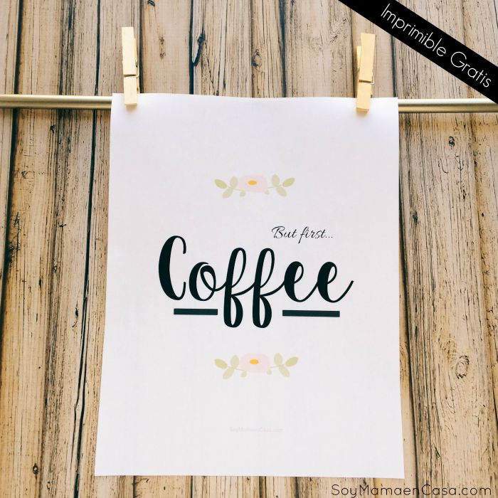 but first coffee - free printable