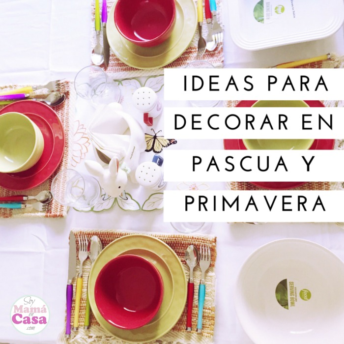 Ideas para decorar en Primavera